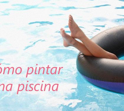 Pintura para piscinas, renueva tu piscina para este verano