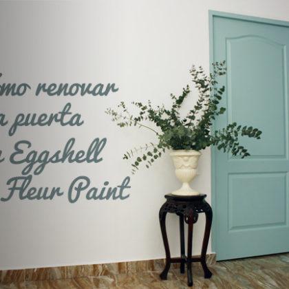 Dale un nuevo aspecto a tus puertas con Eggshell de Fleur